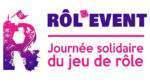Rol'Event: le jeu de rôle joue la carte de la Solidarité