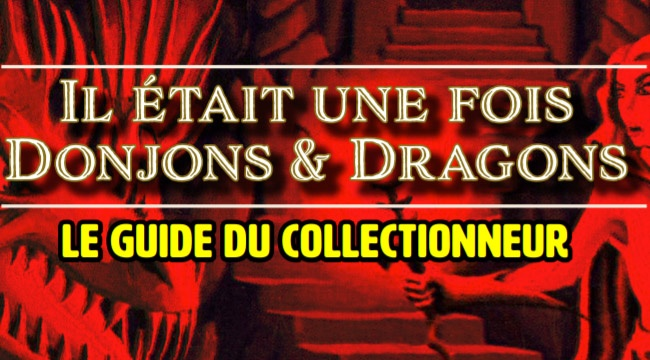 Retro-Donj: le guide du collectionneur