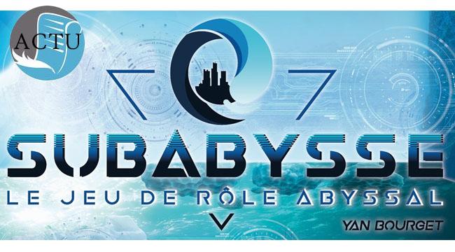 Subabysse: modifications dans la campagne Game On Tabletop